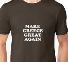Make Greece Great Again Unisex T-Shirt