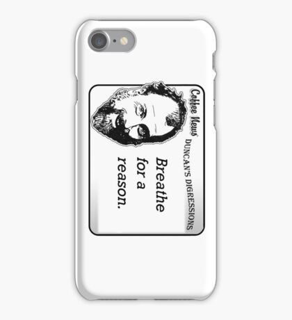Breathe For A Reason iPhone Case/Skin