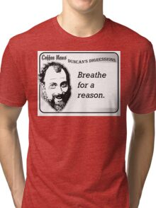 Breathe For A Reason Tri-blend T-Shirt