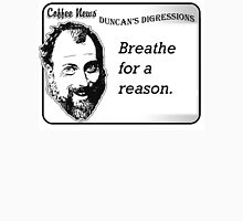 Breathe For A Reason Unisex T-Shirt