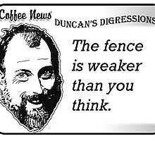 The Fence is Weaker Than You Think by vancoffeenews