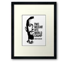 McGregor  Two-weight UFC world champion Framed Print