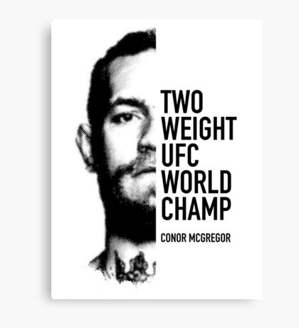 McGregor  Two-weight UFC world champion Canvas Print