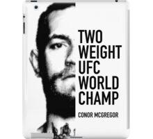 McGregor  Two-weight UFC world champion iPad Case/Skin