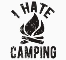 I Hate Camping Kids Tee