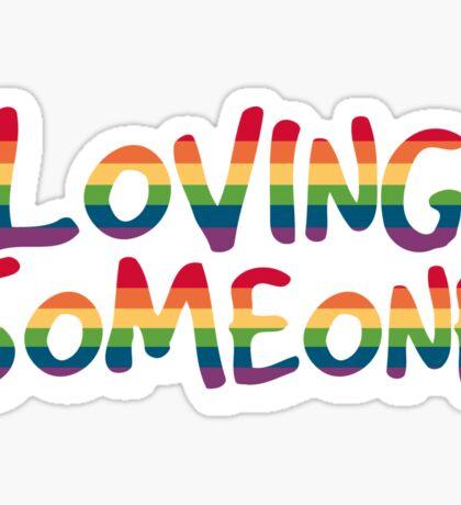 Loving Someone Sticker