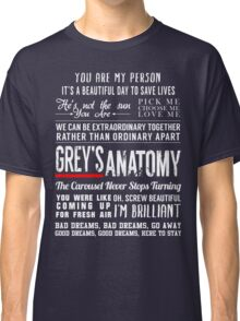 Grey's Anatomy quotes - All in One Classic T-Shirt