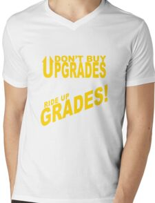 Don't Buy Upgrades, Ride Up Grades! Mens V-Neck T-Shirt