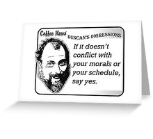 If it doesn't conflict with your morals or your schedule, say yes. Greeting Card
