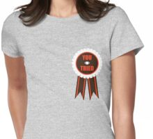 You Tried Participation Ribbon (White/Brown) Womens Fitted T-Shirt