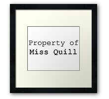 Property of Miss Quill Framed Print