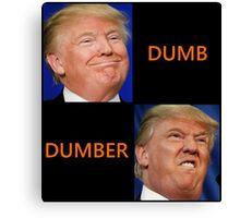 dumb trump Canvas Print