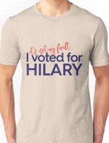 I voted for Hilary Unisex T-Shirt