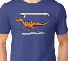 Not your average velociraptor Unisex T-Shirt