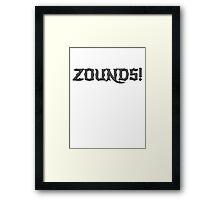 Zounds! Framed Print