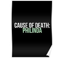 Cause of Death: Philinda Poster