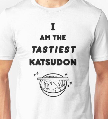 I am the tastiest Katsudon V2  Unisex T-Shirt