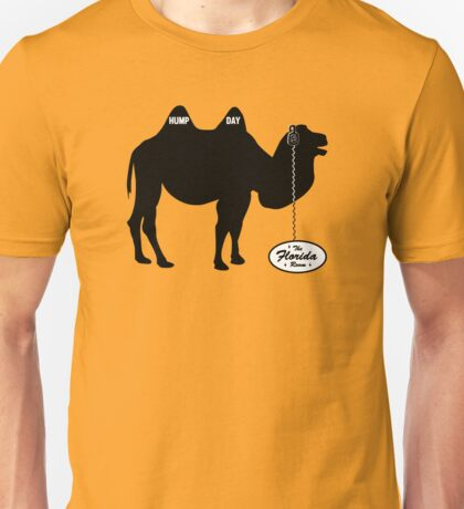 Hump Day - The Florida Room Unisex T-Shirt