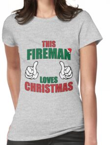This Fireman Loves Christmas Womens Fitted T-Shirt