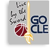 Live by the sword - Go CLE Canvas Print