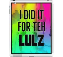 For the LULZ #1 iPad Case/Skin