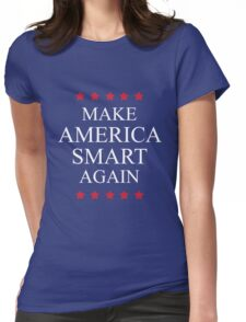 Make America Smart Again Womens Fitted T-Shirt