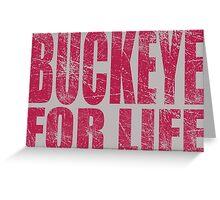 Buckeye for Life Greeting Card