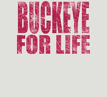 Buckeye for Life Unisex T-Shirt