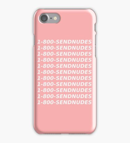 1 800 send nudes iPhone Case/Skin