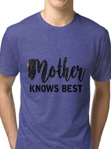 Mother Knows Best in White- Tangled Tri-blend T-Shirt