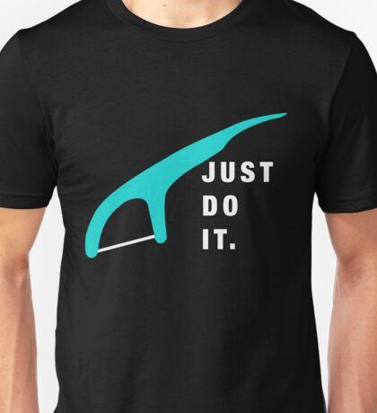 Just Do it.. Floss  Unisex T-Shirt