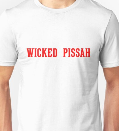 Wicked Pissah - Red Sox Unisex T-Shirt