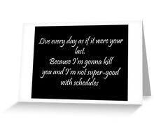 Inspirational quote (only seen in dark colors) Greeting Card