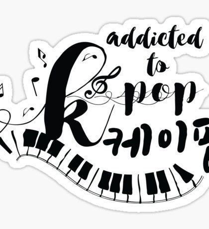 Addicted to KPOP Sticker