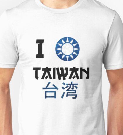 I love Taiwan Unisex T-Shirt