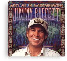 Jimmy Buffett : Meet Me in Margaritaville Canvas Print