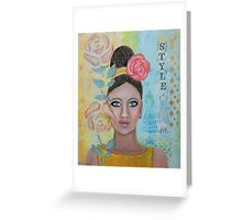 Girl Style Is In Greeting Card