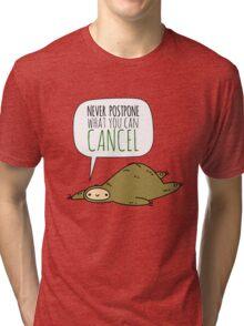 Sloth Wisdom.  Tri-blend T-Shirt