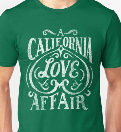 California Love Afffair Unisex T-Shirt