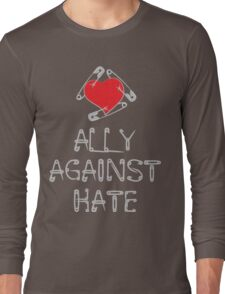 Ally Against Hate Long Sleeve T-Shirt