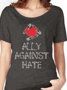 Ally Against Hate Women's Relaxed Fit T-Shirt