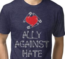 Ally Against Hate Tri-blend T-Shirt