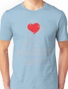 Ally Against Hate Unisex T-Shirt