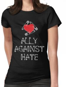 Ally Against Hate Womens Fitted T-Shirt