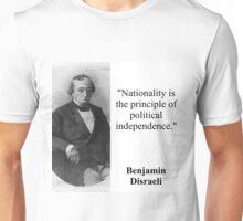 Nationality Is The Principle - Disraeli Unisex T-Shirt