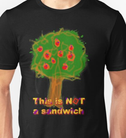 This is not a sandwich Unisex T-Shirt