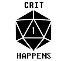 CRIT Happens (Black) Photographic Print