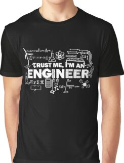 Trust Me I'm An Engineer Graphic T-Shirt