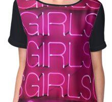 Neon Sign - Girls Girls Girls Chiffon Top