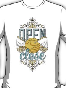 I Open At The Close T-Shirt